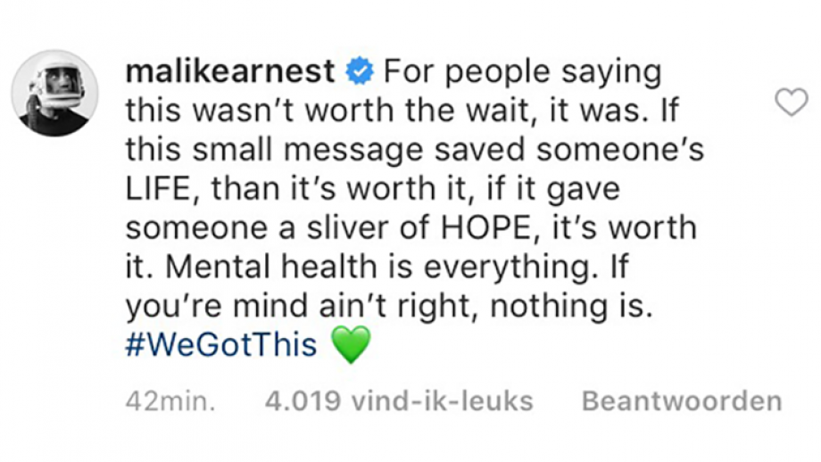 Malikearnest: For people saying this wasn't worth the wait, it was. If the small message saved someone's LIFE, than it's worth it, if it gave...  4019 likes.