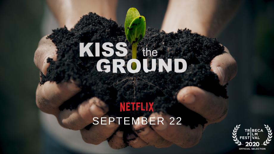 De documentaire Kiss the Ground
