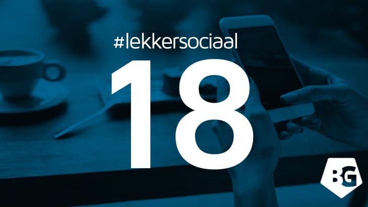 #lekkersociaal 18