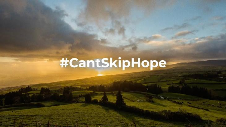 Can't Skip Hope - Visit Portugal
