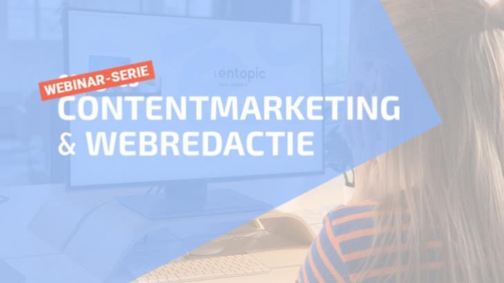 Gratis inspiratie: webinar-serie Contentmarketing & Webredactie