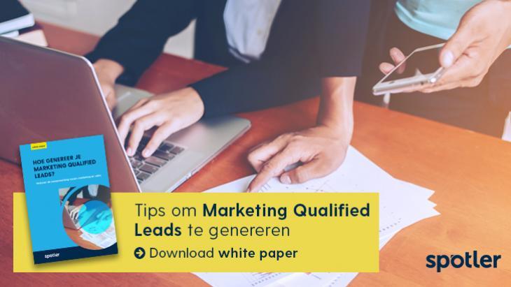 Tips om Marketing Qualified Leads te genereren