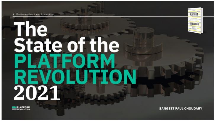 The State of the Platform Revolution 2021