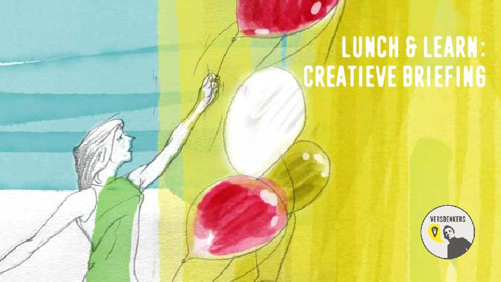 Lunch en learn: Creatieve briefing