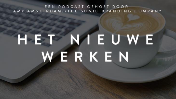 Podcastserie van Amp.Amsterdam over werken in coronatijd