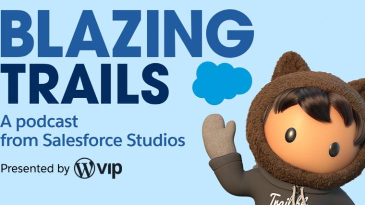 Podcast van de week: Blazing Trails van Salesforce