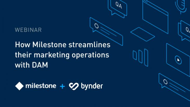 Webinar: Milestone streamlines marketing operations with DAM