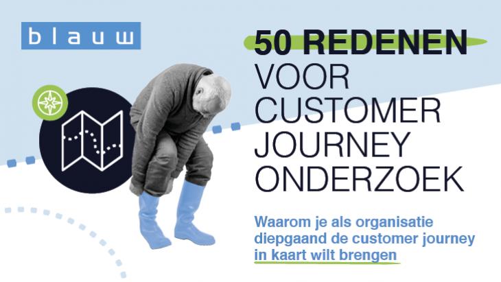 50 redenen voor Customer Journey Onderzoek