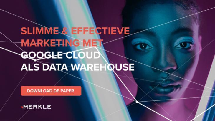 Slimme en effectieve marketing met Google Cloud als data warehouse