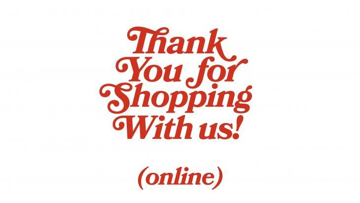 Thank you for shopping with us, online