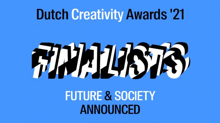Dit zijn de finalisten van de Dutch Creativity Awards in de categorieën Future en Society